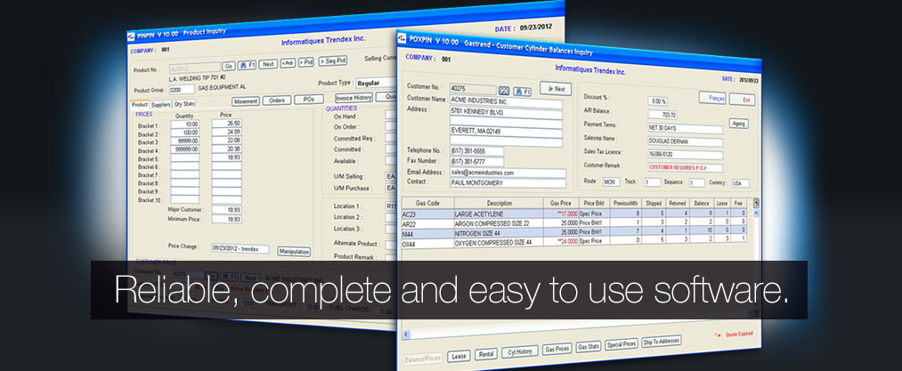 Reliable, Complete and Easy to Use Software.