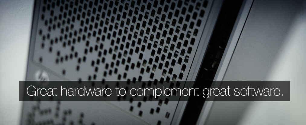 Great Hardware to Complement Great Software.